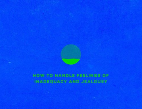 How to handle feelings of inadequacy and jealousy